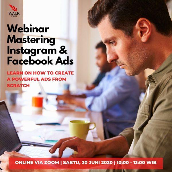 Mastering Facebook Instagram Ads Webinar 20 Juni 2020 Walk Indies